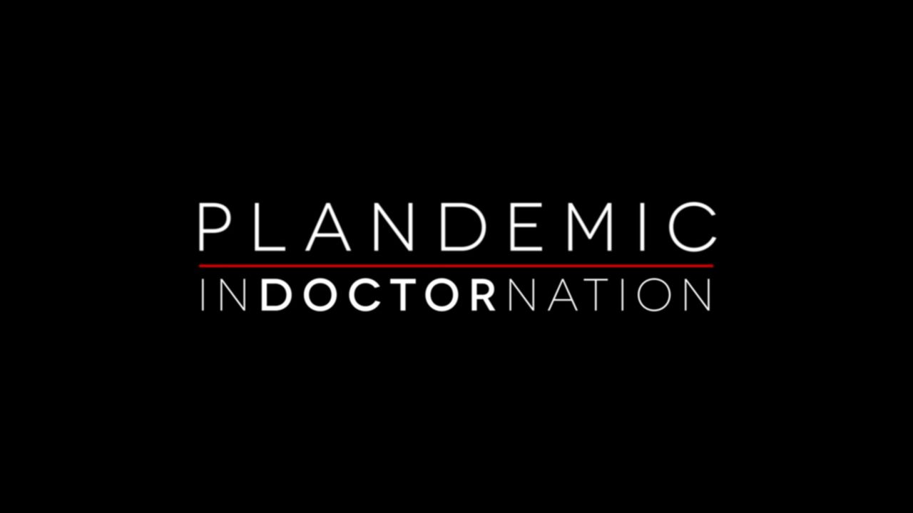 Plandemic II: Indoctornation (FULL MOVIE)