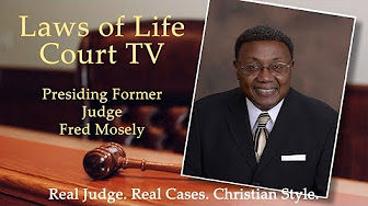 JUDGE FRED M. MOSELY. THE LAWS OF LIFE.