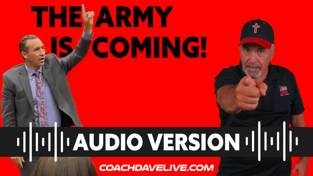 Coach Dave LIVE | 8-19-2021 | THE ARMY IS COMING! - AUDIO ONLY