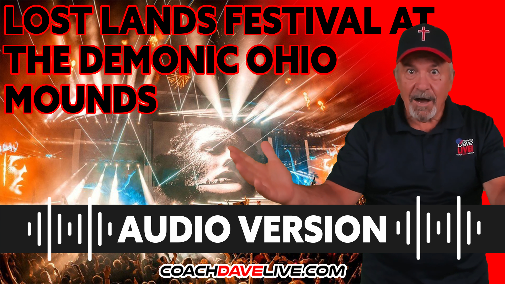 Coach Dave LIVE   9-20-2021   LOST LANDS FESTIVAL AT THE DEMONIC OHIO MOUNDS - AUDIO ONLY