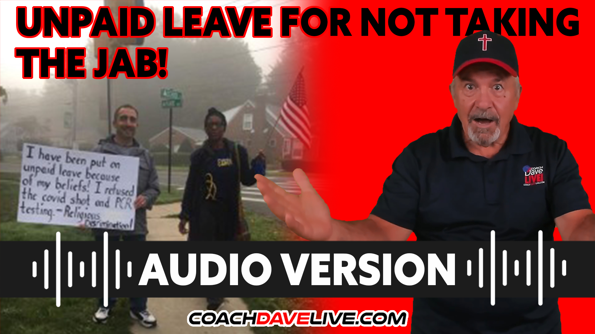 Coach Dave LIVE | 10-12-2021 | UNPAID LEAVE FOR NOT TAKING THE JAB! - AUDIO ONLY