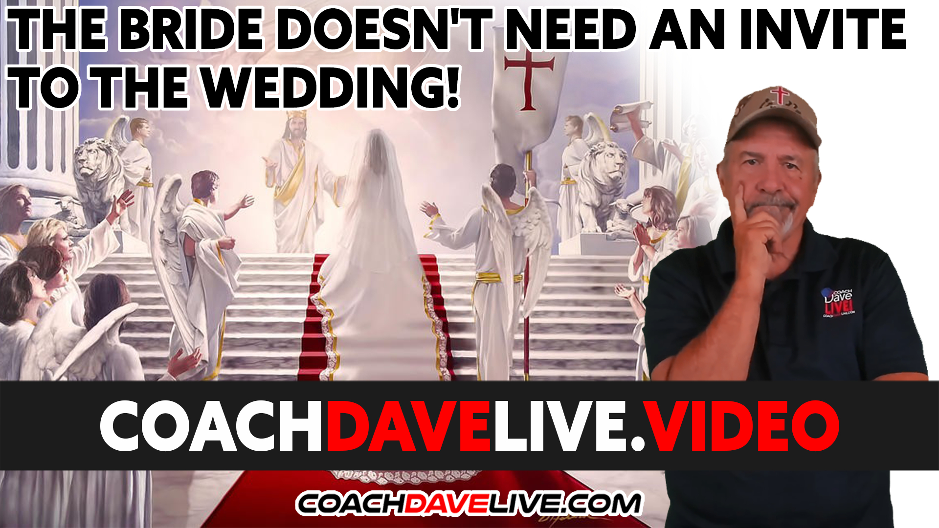 Coach Dave LIVE | 9-17-2021 | THE BRIDE DOESN'T NEED AN INVITE TO THE WEDDING!