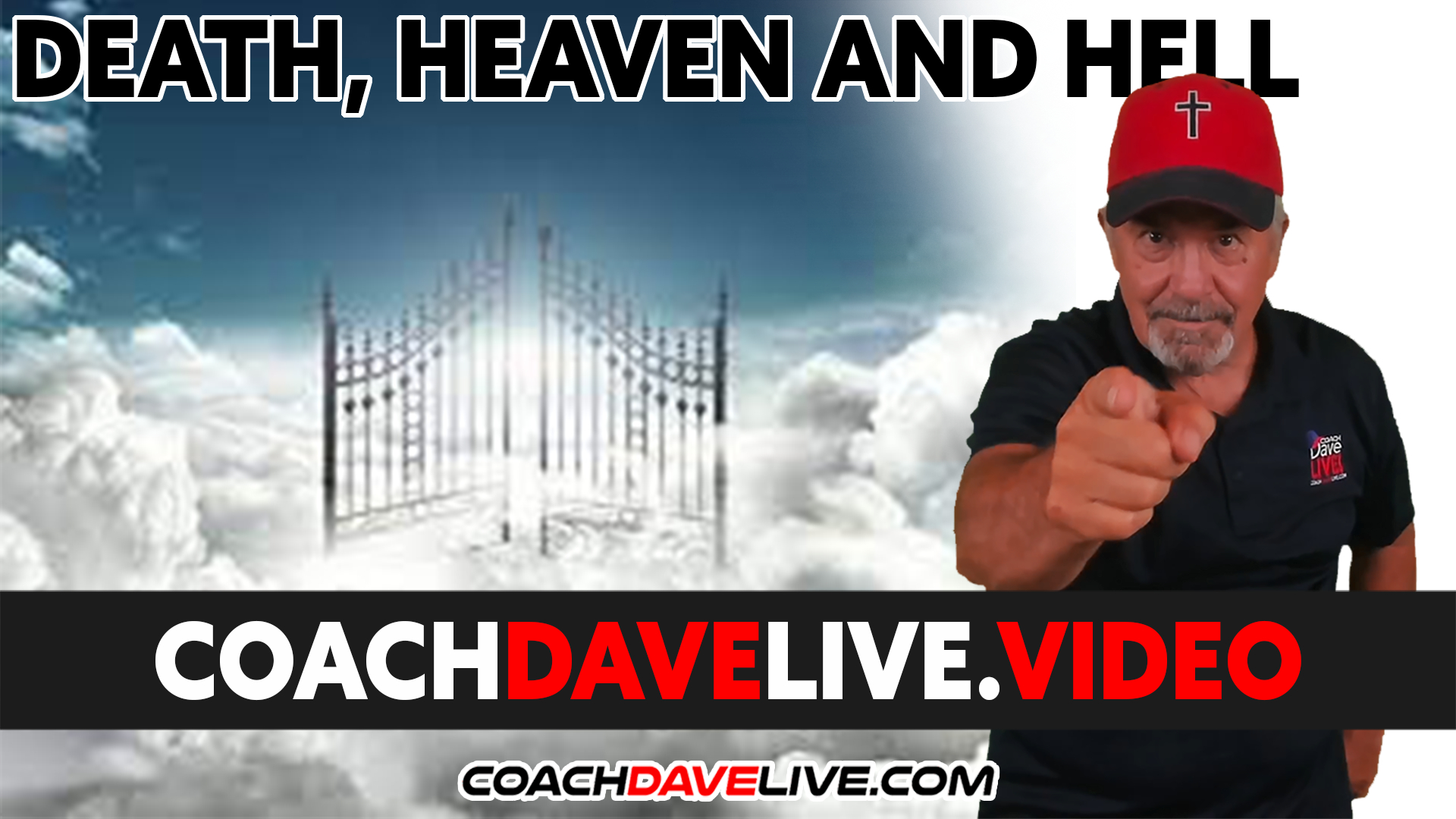 Coach Dave LIVE | 9-23-2021 | DEATH, HEAVEN AND HELL