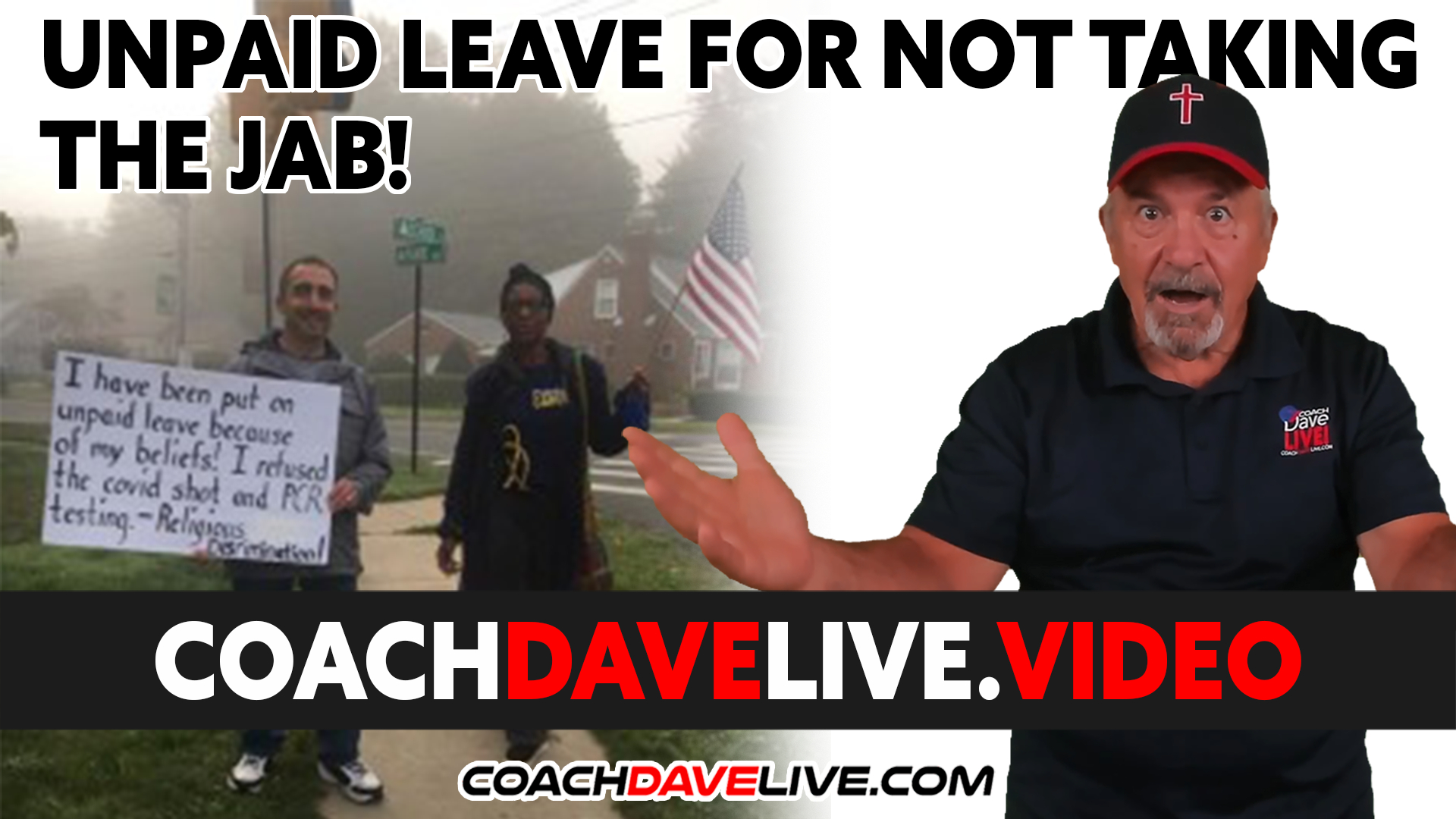 Coach Dave LIVE | 10-12-2021 | UNPAID LEAVE FOR NOT TAKING THE JAB!